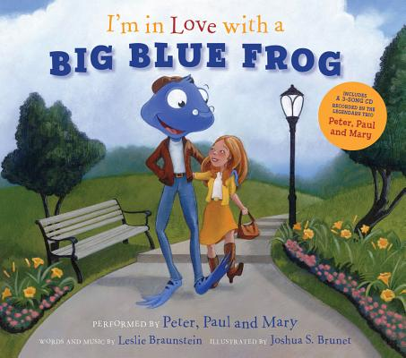 I\'m in Love With a Big Blue Frog